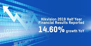 Hikvision Announces Half-yearly Financial Results with 14.60% Growth