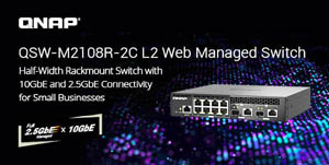 QNAP Introduces the Halfwidth Rackmount QSWM2108R-2C 2.5GbE & 10GbE L2 Web Managed Switch Series, Providing Costeffective High-performance Network Management
